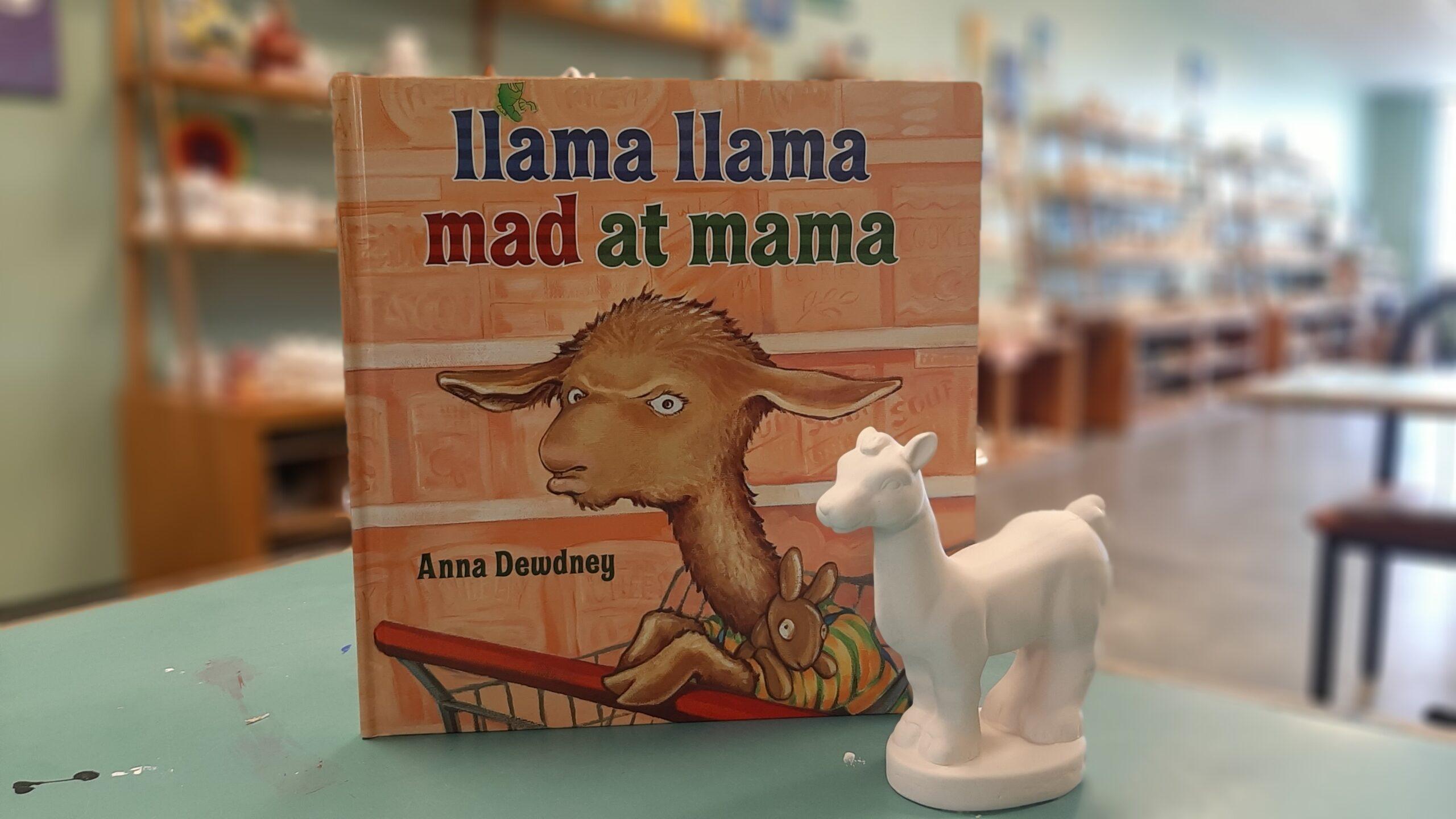 Story Time - Llama Llama Mad at Momma