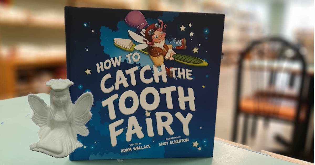 Story Time - How To Catch The Tooth Fairy